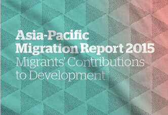 Asia-Pacific Migration Report: Migrants' Contributions to Development Eliza Marks (2017)