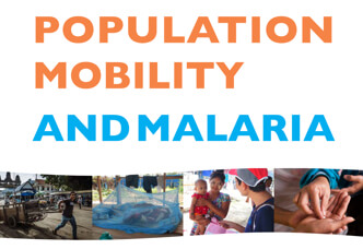 Population Mobility and Malaria: Review of International, Regional and National Policies and Legal Frameworks that Promote Migrants and Mobile Populations' Access to Health and Malaria Services in the Greater Mekong Subregion  World Health Organization and International Organization for Migration (2017)