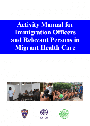 Activity manual for immigration officers and relevant persons in migrant health care