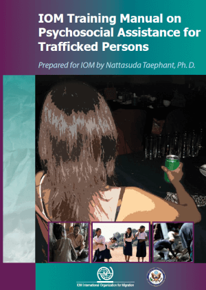 IOM training manual on psychosocial assistance for trafficked persons