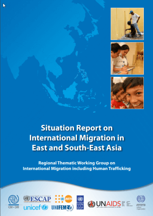 Situation Report on International Migration in East and South-East Asia