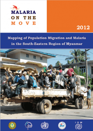Malaria on the move: Mapping of Population Migration and Malaria in the South-Eastern Region of Myanmar