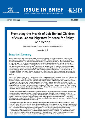 IOM-MPI Issue in Brief No. 14 – Promoting the Health of Left-Behind Children of Asian Labour Migrants: Evidence for Policy and Action