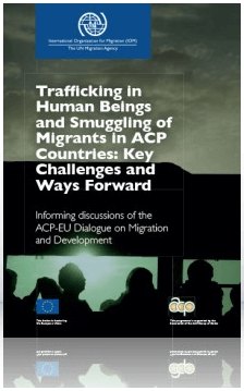 Trafficking in Human Beings and Smuggling of Migrants in ACP Countries: Key Challenges and Ways Forward
