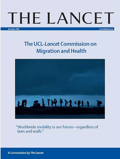 The UCL–Lancet Commission on Migration and Health: the health of a world on the move